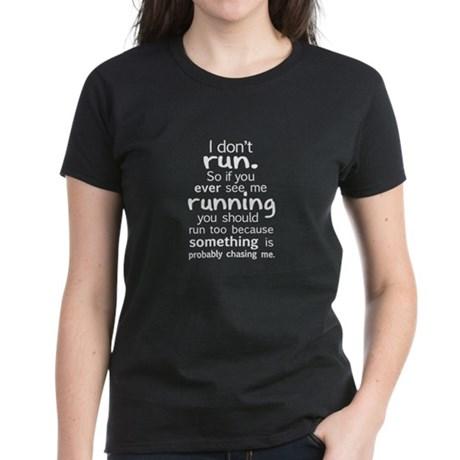 funny t shirts i dont run t-shirt VFENMDC