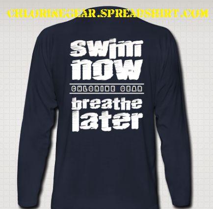 swims shirts swim now breath later- mens long sleeve | menu0027s long sleeve t-shirt OYKEJLL