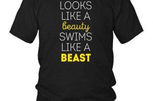 swims shirts swimming t shirt - looks like a beauty swims like a beast - teelime | ZLQTPGQ